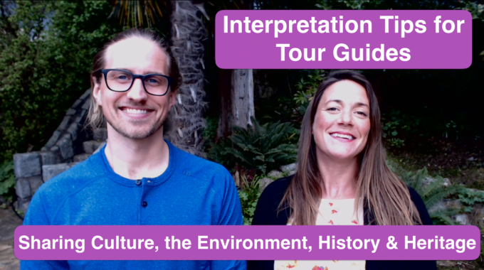 Interpretation Tips For Tour Guides - Interpreting Culture The Environment History And Heritage - Be A Better Guide